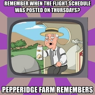 Pepperidge Farm Remembers FG - Remember when the flight schedule was posted on thursdays? pepperidge farm remembers
