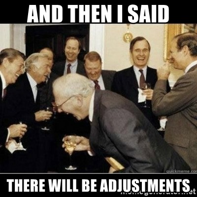 Laughing Professors - And then i said There will be adjustments