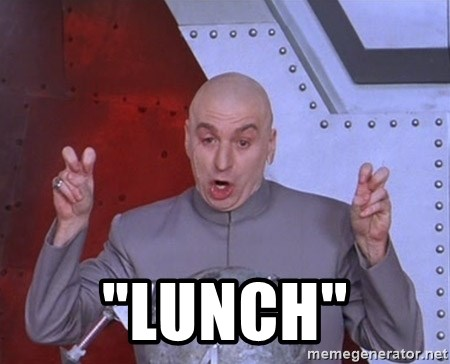 """Dr. Evil Air Quotes -  """"LUNCH"""""""