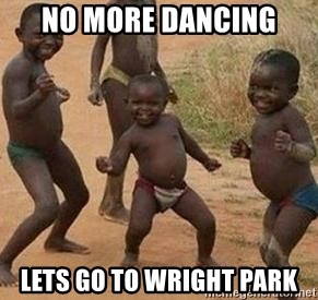 african children dancing - NO MORE DANCING  LETS GO TO WRIGHT PARK