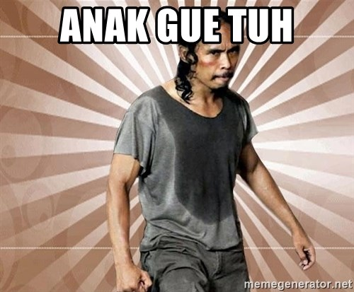 Mad Dog Greget - Anak gue tuh