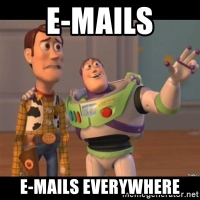 Buzz lightyear meme fixd - E-MAILS E-MAILS EVERYWHERE