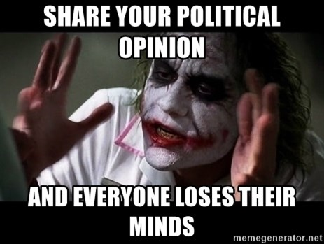 joker mind loss - share your political opinion and everyone loses their minds
