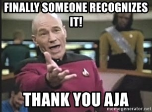 Captain Picard - Finally Someone recognizes it! thank you Aja