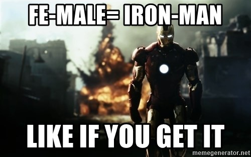 iron man explosion - fe-male= iron-man like if you get it