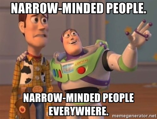 Tseverywhere - Narrow-minded people. narrow-minded people everywhere.