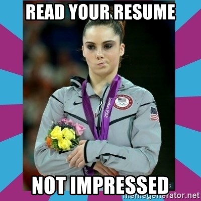 Makayla Maroney  - read your resume not impressed