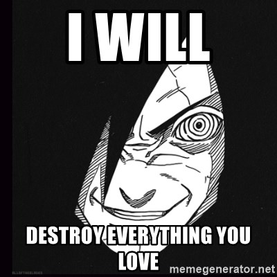 rape face madara - i will  destroy everything you love