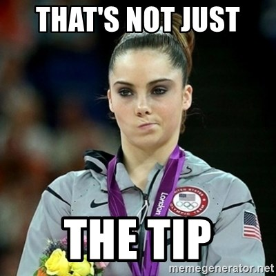 Not Impressed McKayla - THAT'S NOT JUST  THE TIP