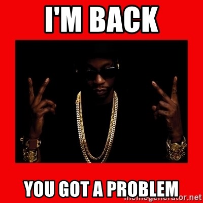 2 chainz valentine - I'M BACK YOU GOT A PROBLEM