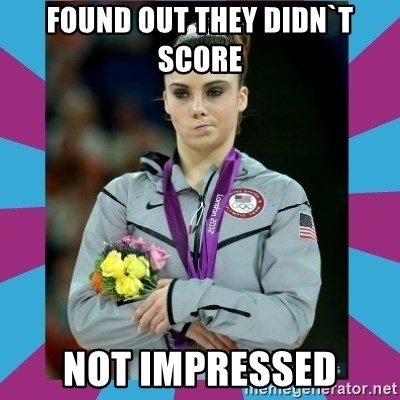 Makayla Maroney  - found out they DIDN`t score not impressed
