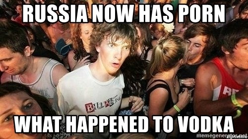 -Sudden Clarity Clarence - Russia now has porn what happened to vodka