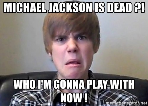 Justin Bieber 213 - michael jackson is dead ?! who i'm gonna play with now !