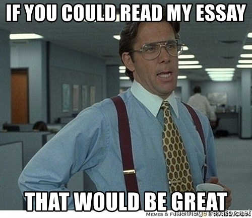 if you could my essay that would be great that would be if you could my essay that would be great that would be great
