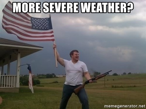 american flag shotgun guy - More severe weather?