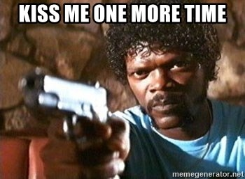 Pulp Fiction - Kiss me one more time