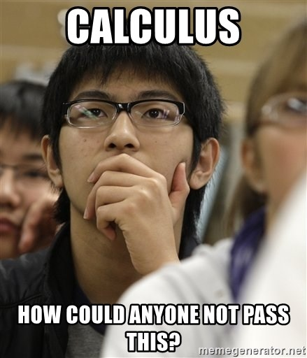 Asian College Freshman - calculus how could anyone not pass this?