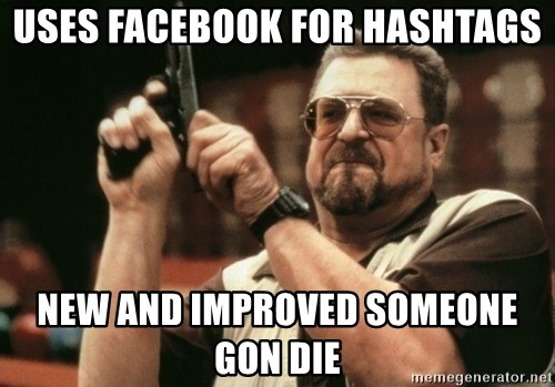 Walter Sobchak with gun - uses facebook for hashtags new and improved someone gon die