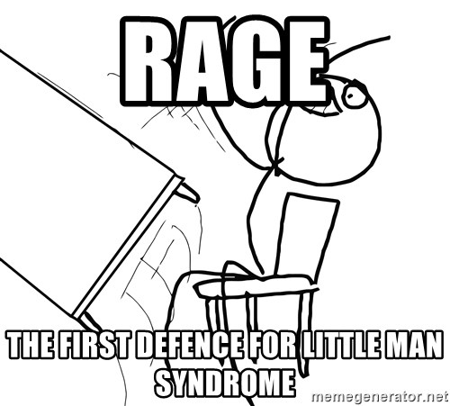 Desk Flip Rage Guy - Rage The first defence for little man syndrome