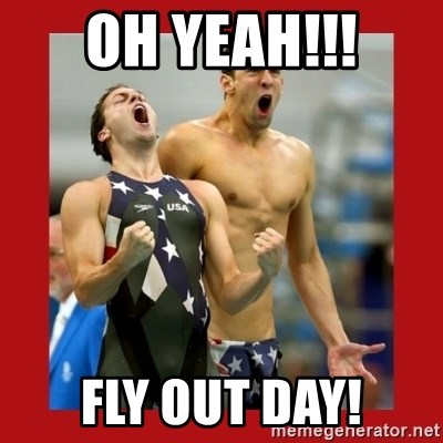 Ecstatic Michael Phelps - OH YEAH!!! FLY OUT DAY!