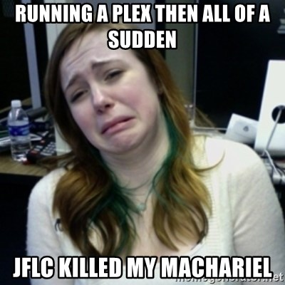 depressedmadge - running a plex then all of a sudden Jflc killed my machariel