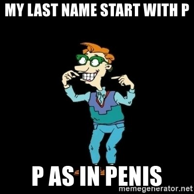 Drew Pickles: The Gayest Man In The World - my last name start with p p as in penis