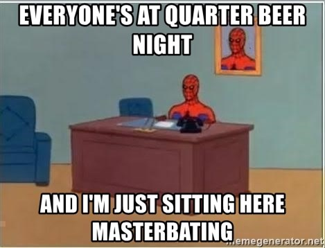 Spiderman Desk - Everyone's at quarter beer night and i'm just sitting here masterbating