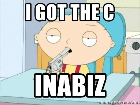 Suicide Stewie - I got the C Inabiz