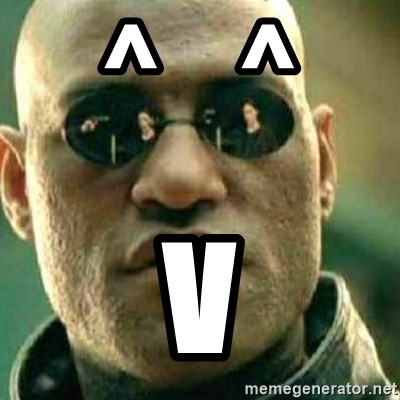 What If I Told You - ^    ^ V