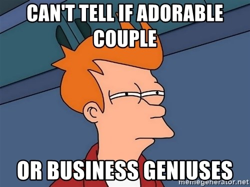 Futurama Fry - Can't tell if adorable couple  or Business geniuses