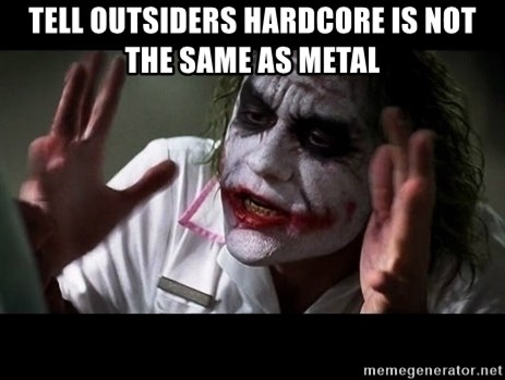 joker mind loss - tell outsiders hardcore is not the same as metal