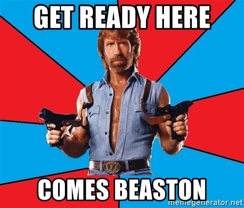 Chuck Norris  - GET READY HERE  COMES BEASTON
