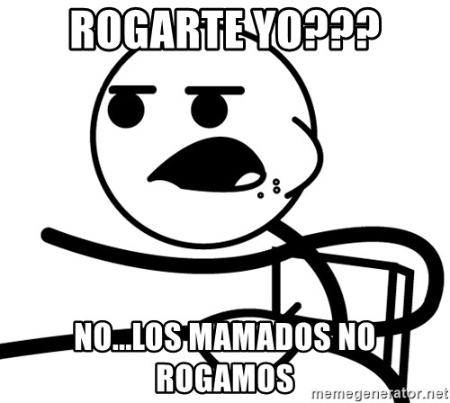 Cereal Guy - rogarte yo??? no...los mamados no rogamos
