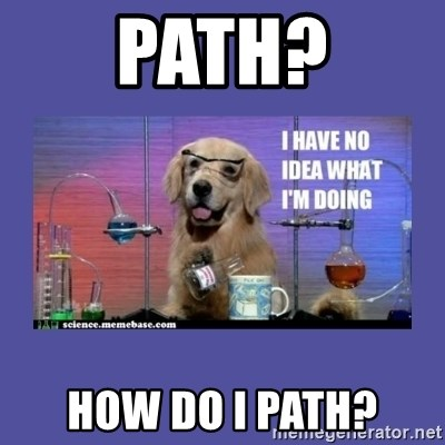 I don't know what i'm doing! dog - Path? How do I path?