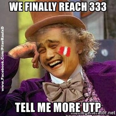 YaowonkaxDD - WE FINALLY REACH 333 TELL ME MORE UTP