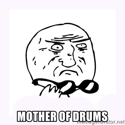 mother-of-god 2 -  Mother of drums