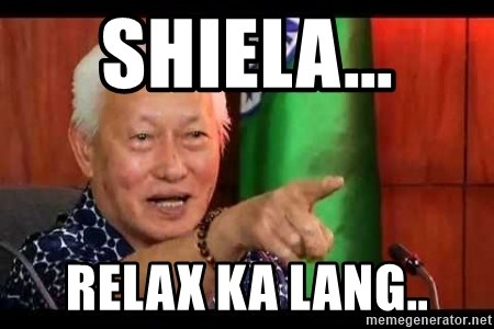 Mayor Lim Meme - Shiela... Relax ka lang..