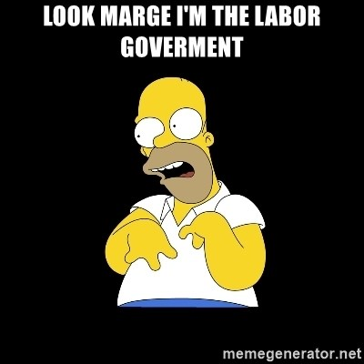 look-marge - Look Marge I'm the Labor Goverment