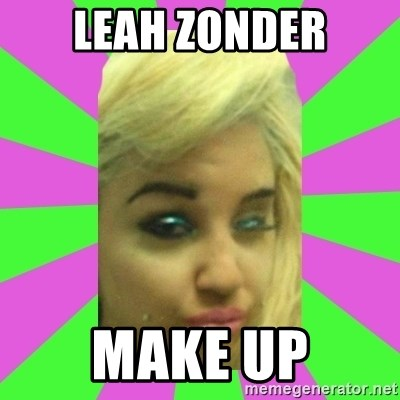 Manda Please! - LEAH ZONDER MAKE UP