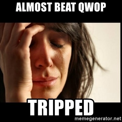 First World Problems - Almost beat qwop tripped