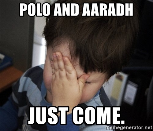 Confession Kid - POLO AND AARADH  JUST COME.