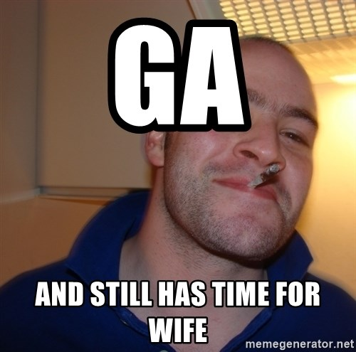 Good Guy Greg - Ga And still has time for wife