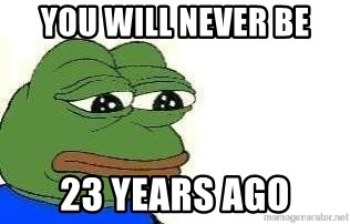 Sad Frog - You will never be 23 years ago