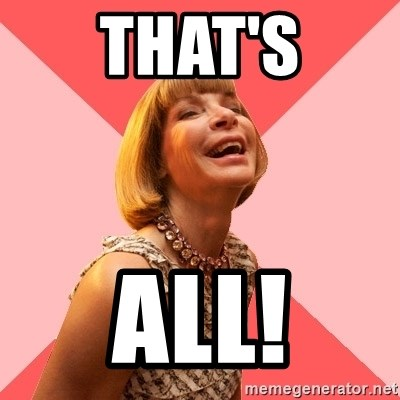 Amused Anna Wintour - That's All!