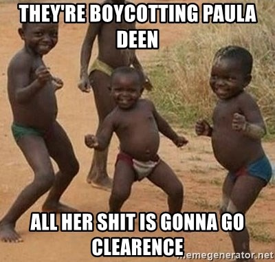 Dancing African Kid - they're boycotting paula deen all her shit is gonna go clearence
