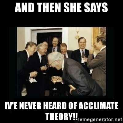 Rich Men Laughing - and then she says iv'e never heard of acclimate theory!!