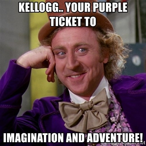 Willy Wonka - Kellogg.. your purple ticket to  imagination and adventure!