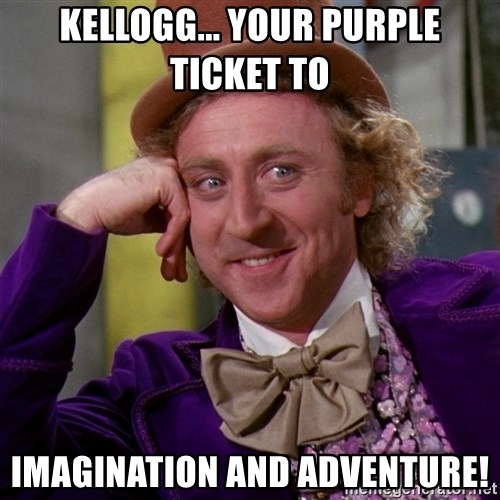 Willy Wonka - kellogg... your purple ticket to  imagination and adventure!