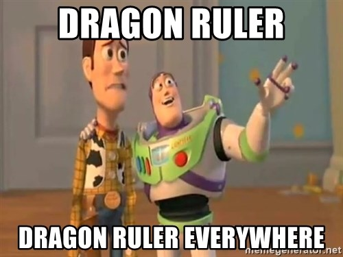 X, X Everywhere  - dragon ruler dragon ruler everywhere