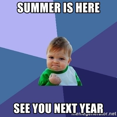 Success Kid - Summer is here See you next year